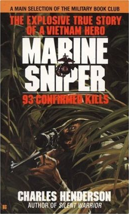 a biography of carlos hathcock a marine sniper Marine sniper carlos hathcock aka the white feather sniper (4  vietnamese  army placed a bounty of $30,000 on hathcock's life for killing.