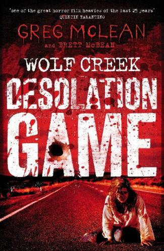 Wolf Creek: Desolation Game