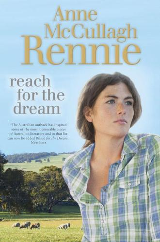 Reach for the Dream by Anne McCullagh Rennie