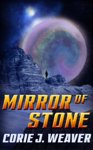 Mirror of Stone by Corie J Weaver