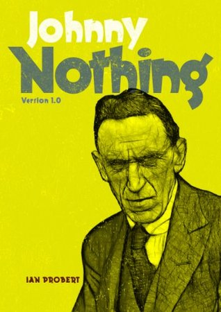 Johnny Nothing by Ian Probert