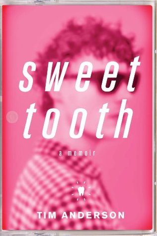 Sweet Tooth by Tim Anderson